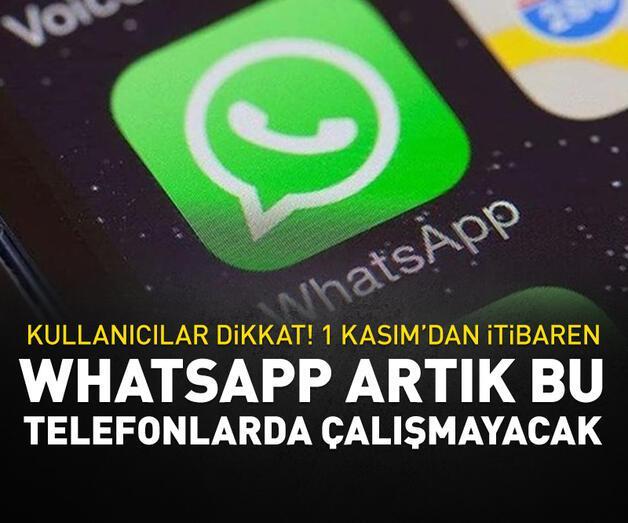 Son dakika: WhatsApp artık bu telefon modellerinde çalışmayacak!