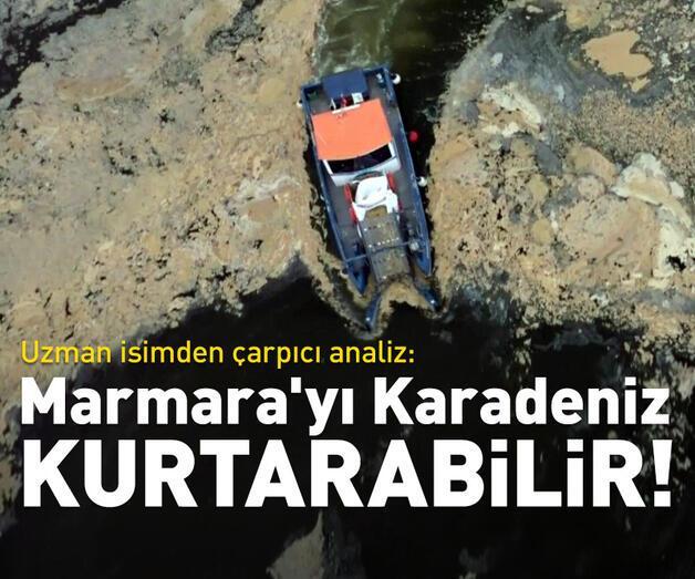 """Son dakika: """"Karadeniz akıntıları Marmara'yı kurtarabilir"""""""