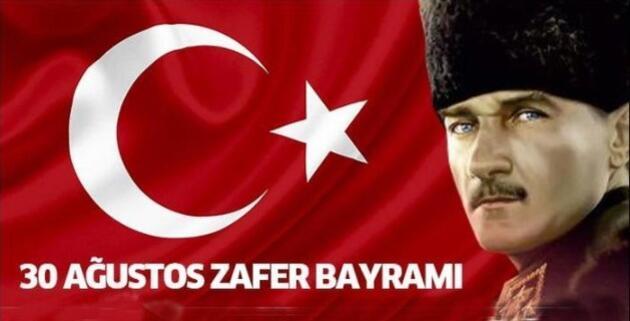 30 Ağustos Zafer Bayramı sözleri: Atatürk resimli 30 Ağustos mesajları