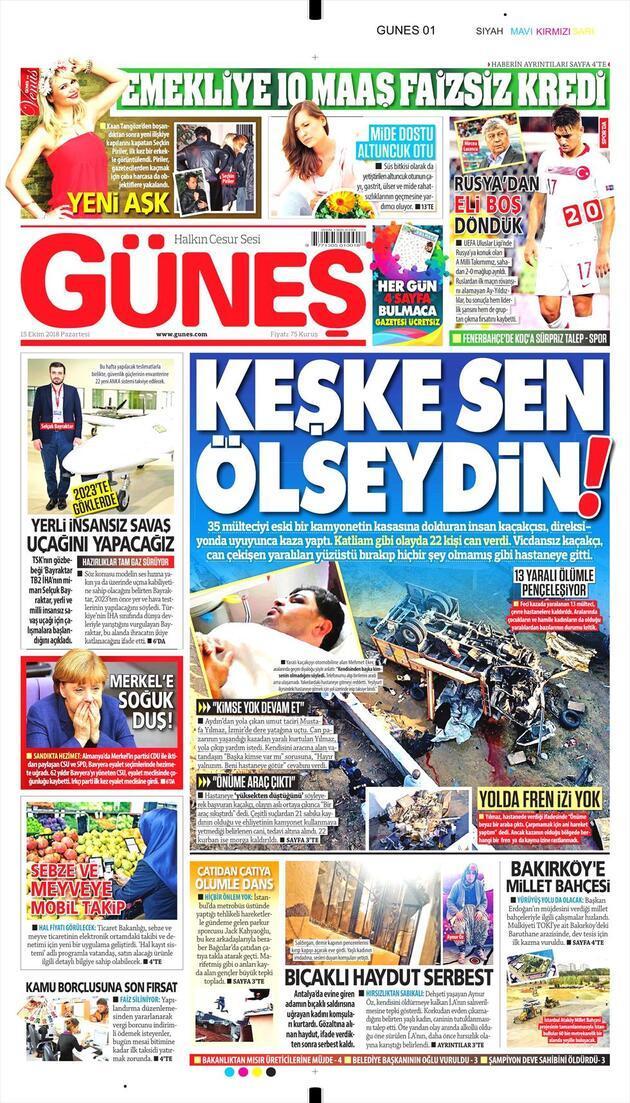 15 Ekim 2018 - Gazetelerin birinci sayfaları