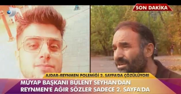 Reynmen ve Bülent Seyhan arasındaki kavga alevlendi!