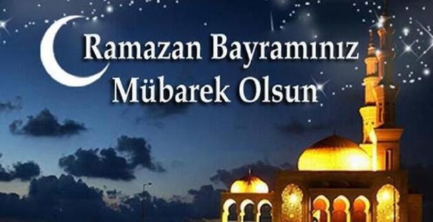 Ramazan Bayramı mesajları: 2020 Ramazan Bayramı özel mesajlar ...