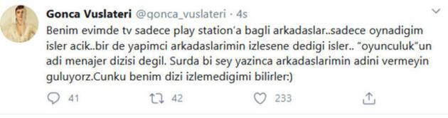 Gonca Vuslateri: Zaten kötü oyuncusun!
