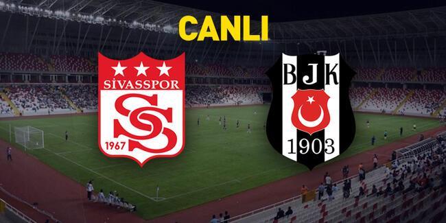 Sivasspor Beşiktaş CANLI YAYIN