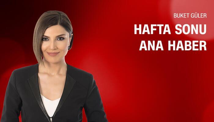 Ana Haber Hafta Sonu