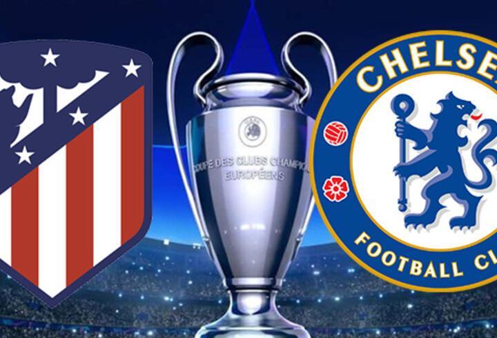 Atletico Madrid Chelsea maçı hangi kanalda, ne zaman, saat kaçta? (Şampiyonlar Ligi)