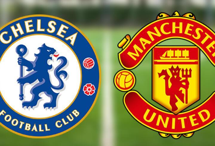 Chelsea Manchester United maçı hangi kanalda, canlı yayın ne zaman, saat kaçta?