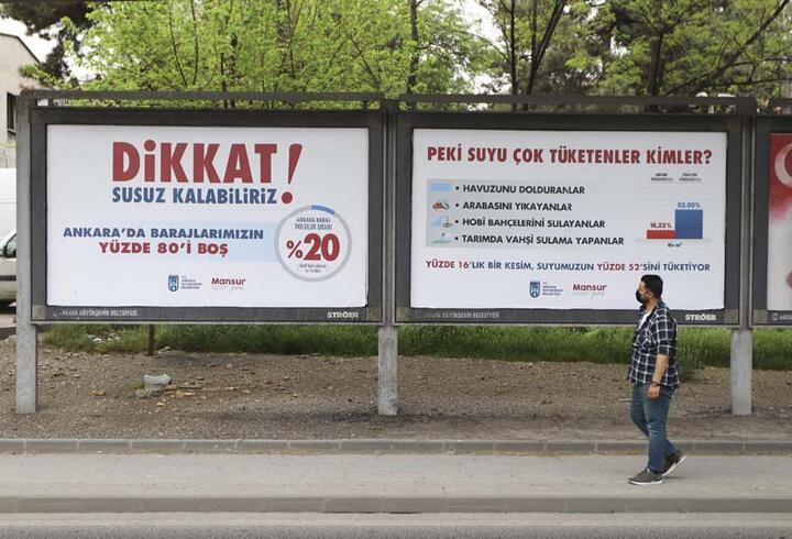 Başkentte reklam panolarından 'Susuz kalabiliriz' uyarısı