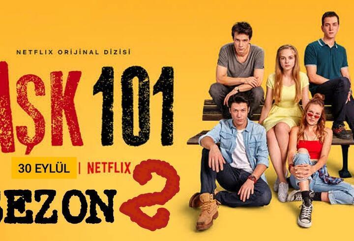 Aşk 101 2. sezon heyecanı.. Aşk 101 2. sezon saat kaçta yayınlanacak? Netflix Aşk 101 bölümleri, oyuncuları, konusu!