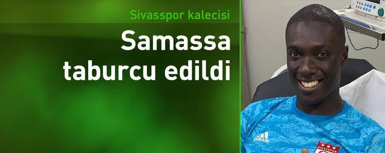 Sivasspor kalecisi Samassa taburcu edildi