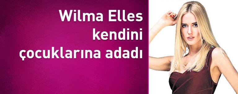 Wilma Elles kendini çocuklarına adadı