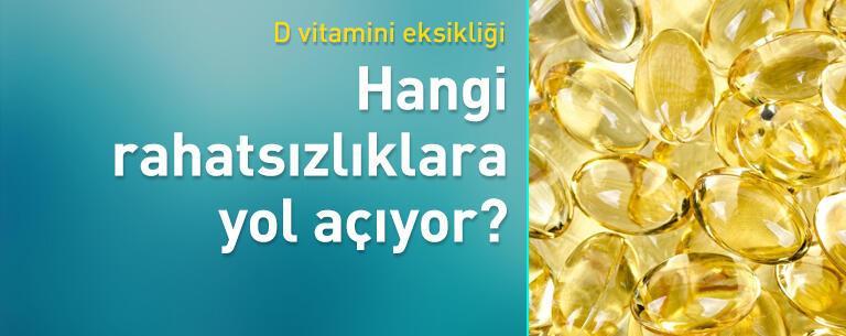 D vitamini eksikliği hangi hastalıklara yol açıyor?