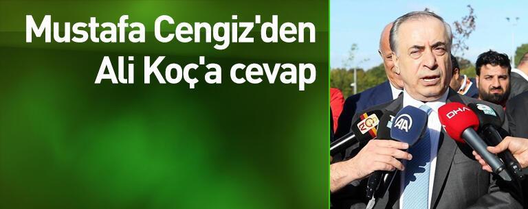 Mustafa Cengiz'den Ali Koç'a cevap