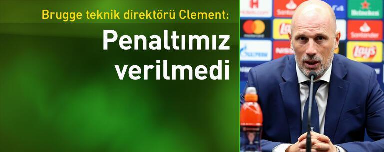 Clement: Penaltımız verilmedi