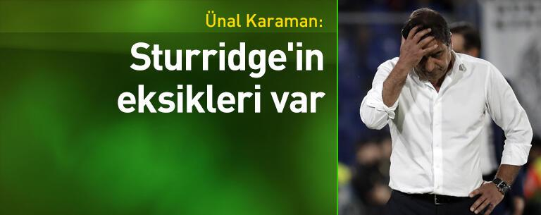 'Sturridge'in eksikleri var'