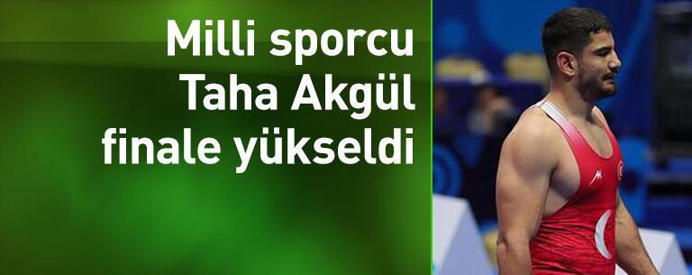 Milli sporcu Taha Akgül, finale yükseldi