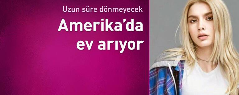 Aleyna Tilki Amerika'da ev arıyor