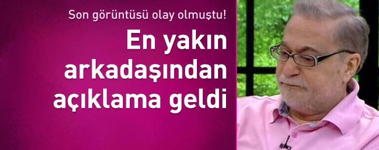 Mehmet Ali Erbil'in son görüntüsü olay olmuştu!