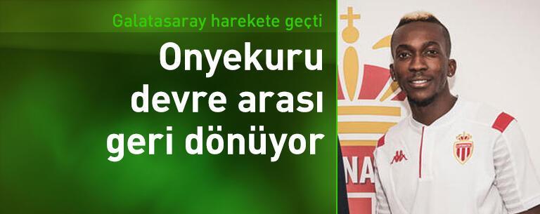 Galatasaray Onyekuru'yu yeniden kiralıyor
