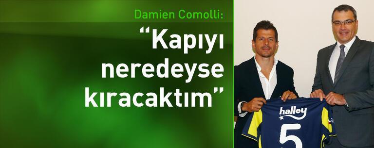 Damien Comolli: Kapıyı kıracaktım