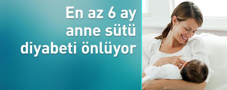 En az 6 ay anne sütü diyabeti önlüyor