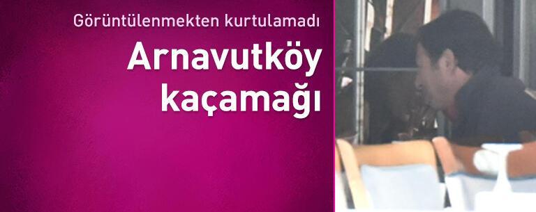 Kaya Çilingiroğlu'nun Arnavutköy kaçamağı
