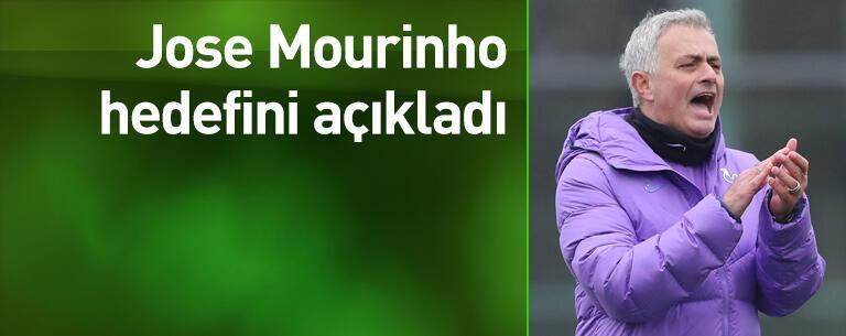Mourinho hedefini açıkladı