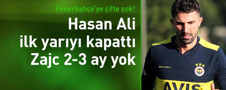 Hasan Ali ilk yarıyı kapattı, Zajc 2-3 ay yok