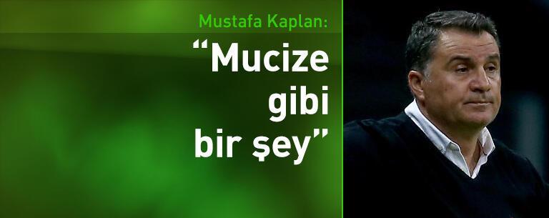 Mustafa Kaplan: Mucize gibi bir şey!
