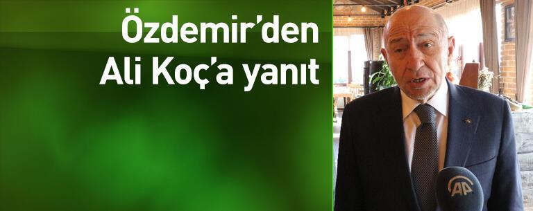 Nihat Özdemir'den Ali Koç'a yanıt