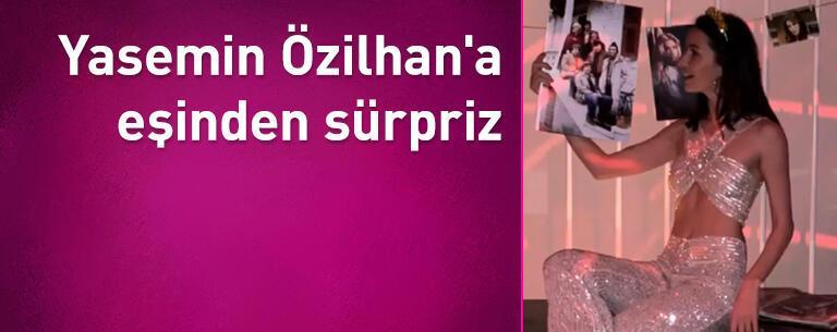 Yasemin Özilhan'a eşinden sürpriz