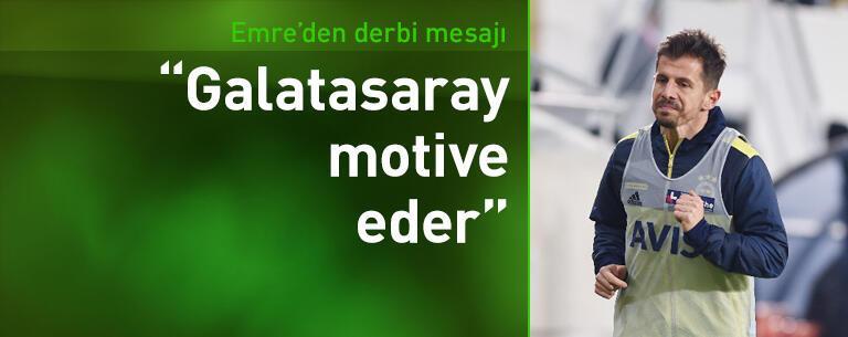 Emre Belözoğlu: Galatasaray motive eder