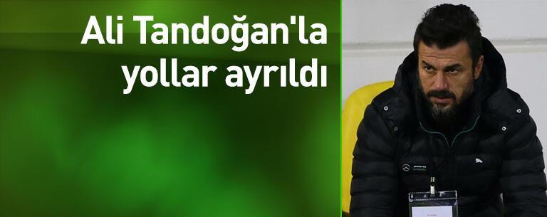 Ali Tandoğan'la yollar ayrıldı