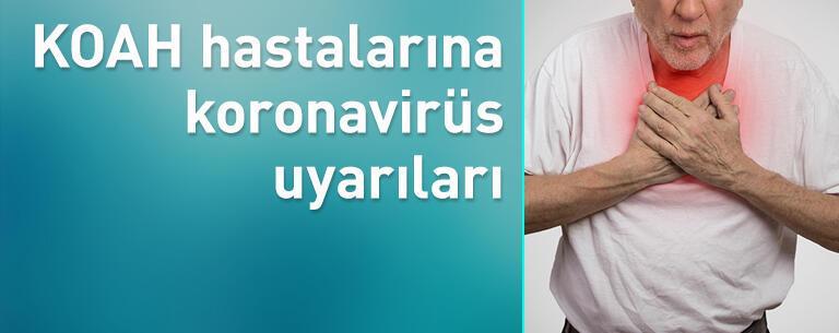 KOAH hastalarına koronavirüs uyarıları