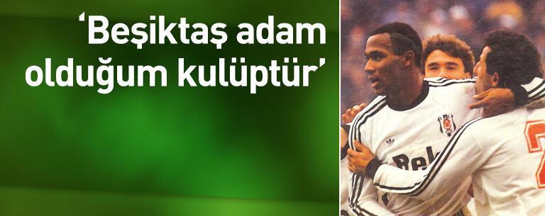 Beşiktaş adam olduğum kulüptür