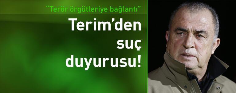 Fatih Terim'den suç duyurusu!