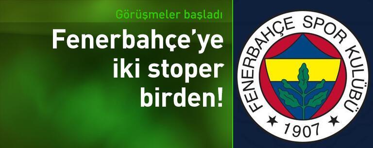 Fenerbahçe'ye iki stoper birden!
