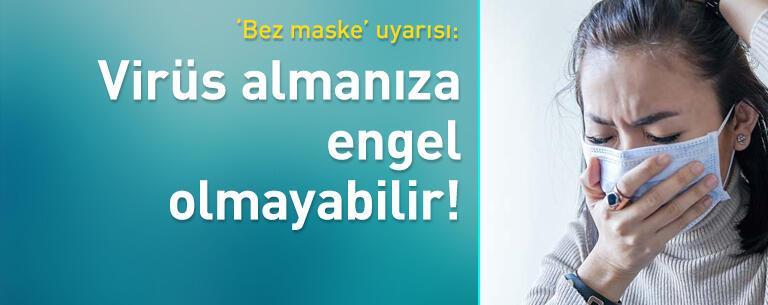 'Bez maske' uyarısı: Virüs almanıza engel olmayabilir!