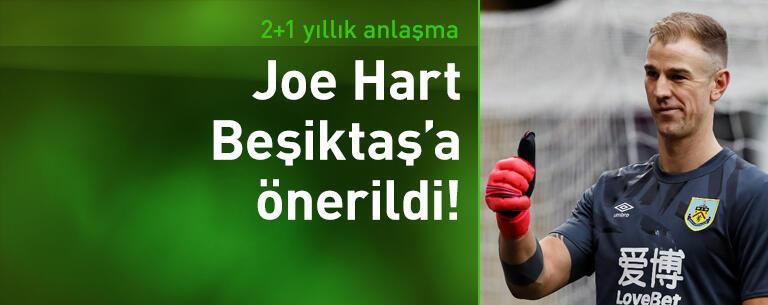 Joe Hart Beşiktaş'a önerildi