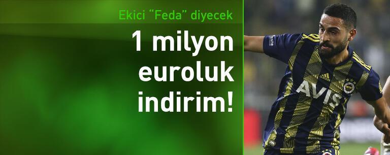 Mehmet Ekici'ye 1 milyon euro indirim