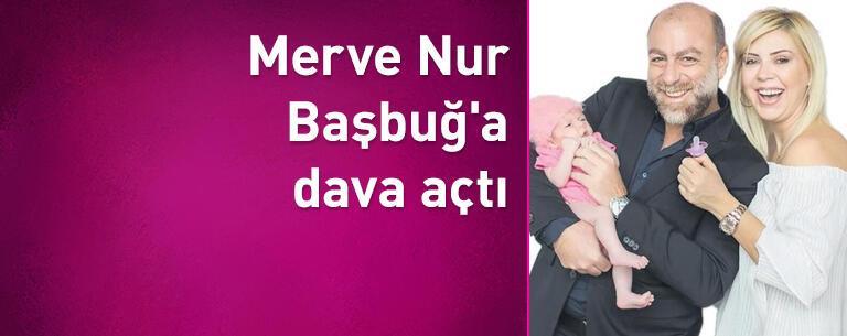Merve Nur Başbuğ 'a dava açtı