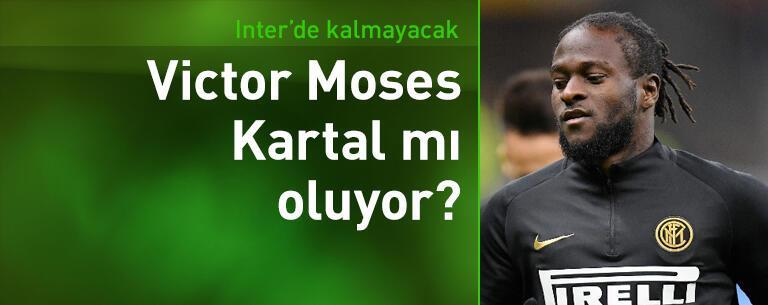 Beşiktaş için Victor Moses iddiası!