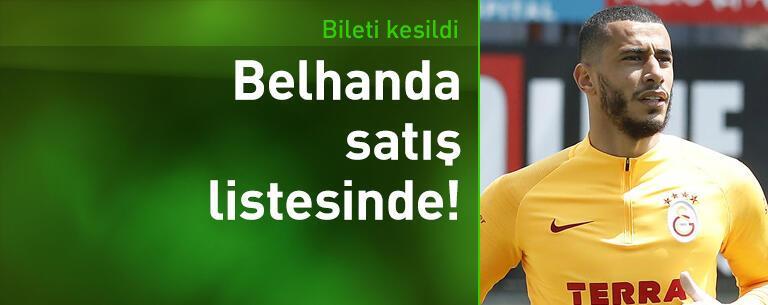 Galatasaray'da Belhanda satış listesinde!