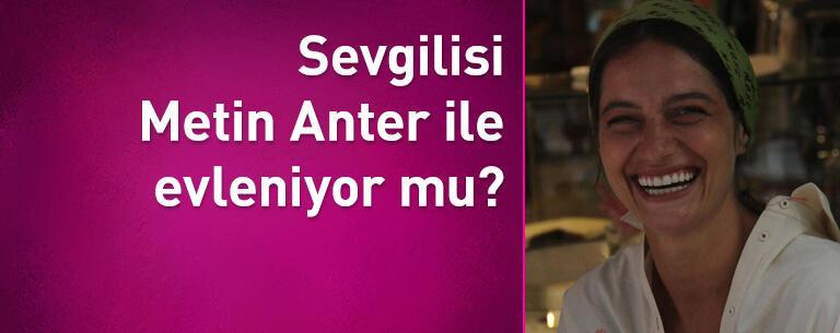 Gülcan Aslan ile sevgilisi Metin Anter evleniyor mu?