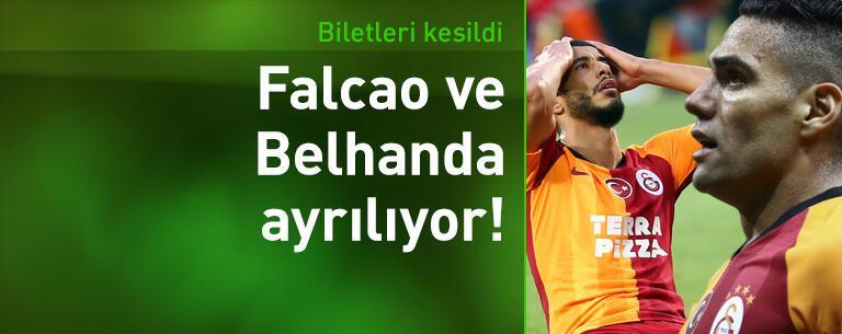 Falcao ve Belhanda'nın bileti kesildi!