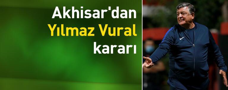 Akhisar'dan Yılmaz Vural kararı