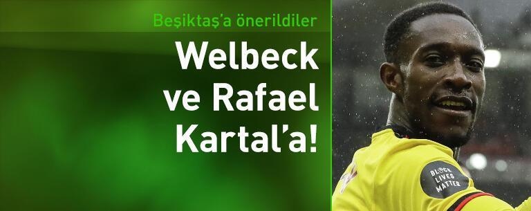 Beşiktaş'a Welbeck ve Rafael teklifi