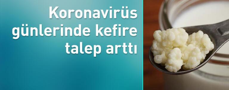Koronavirüs günlerinde kefire yoğun ilgi