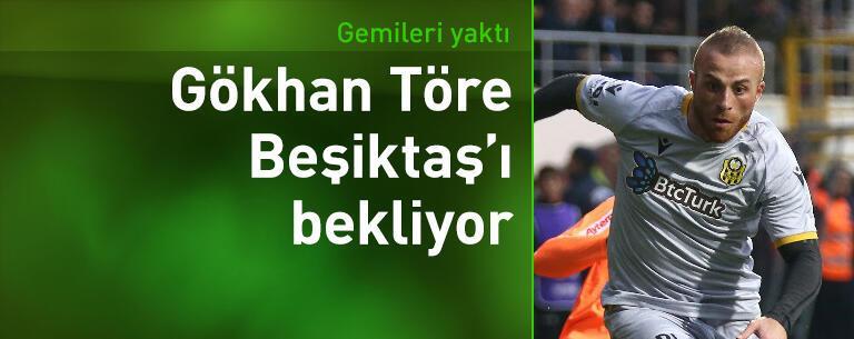 Gökhan Töre Beşiktaş'ı bekliyor