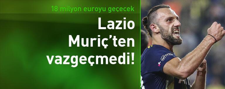 Lazio Vedat Muriç'ten vazgeçmedi!